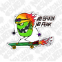 Наклейка No Brain No Fear